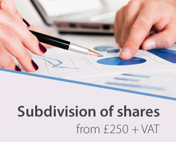 Subdivision of shares from £250 + VAT